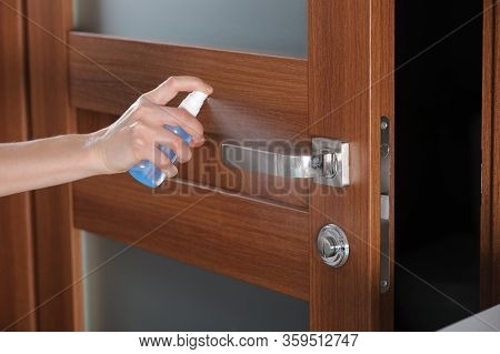 Disinfect, Sanitize, Hygiene Care. Inject Alcohol Spray On Door Knob And Frequently Touched Area For