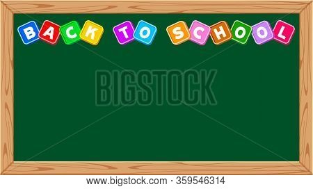 Back To School Text On Blackboard School For Banner Background, Cute Lettering Back To School On Cha