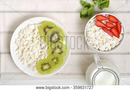 Cottage Cheese And Kiwifruit. Cottage Cheese And Strawberry In White Bowl. Top View, Flat Lay