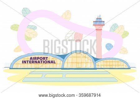 International Airport Building Architecture Design. Modern Aircraft Department Exterior. Runway, Ter