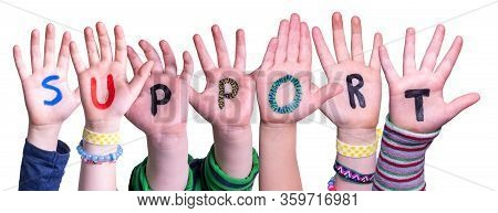 Children Hands Building Word Support, Isolated Background