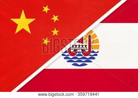 China Or Prc Vs French Polynesia National Flag From Textile. Relationship Between Asian And Oceania