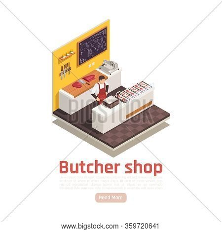 Butchers Shop Interior Isometric Composition With Seller Behind Counter Beef Cuts Sliced Meat Trays