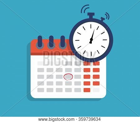 Calendar With Time Clock Icon. Clock Time Calendar. Date Of Schedule. Deadline And Meeting Concept.