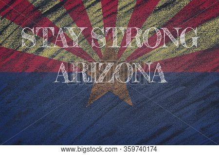 Covid-19 Warning. Quarantine Zone Covid 19 On Arizona ,flag Illustration. Coronavirus Danger Area, Q