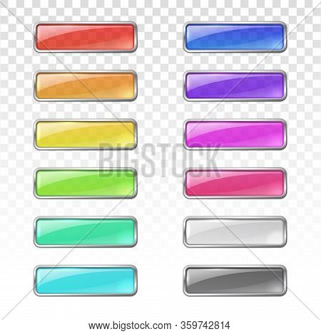 Glossy Glass Buttons With Metal Frame. Vector Rectangle Transparent Web Buttons. Set Of Blank Interf