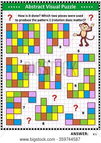 Abstract Visual Puzzle For Kids And Adults: How Is It Done? Which Two Pieces Were Used To Produce Th