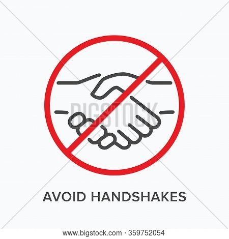 Avoid Handshakes Line Icon. Vector Outline Illustration Of No Hand Shake. Stop Social Contact Sign,