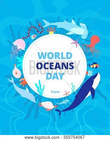 Oceans Day. Clean Sea, Earth Water. World Ocean Celebration Background. Wild Animals, Shark Dolphin.