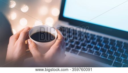 Isolation Freelancer Work At Home, Closeup Drink Cup Of Coffee Or Tea In Hands On Background Open La