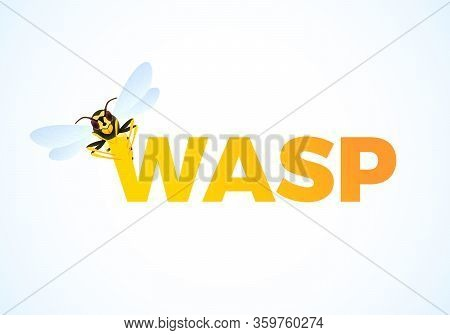 Wasp Cartoon On Color Text. Predatory Insect. Yellow Striped Wasp. Vector Illustration Isolated On W