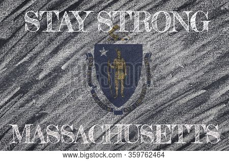 Covid-19 Warning. Quarantine Zone Covid 19 On Massachusetts ,flag Illustration. Coronavirus Danger A