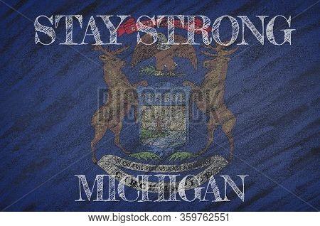 Covid-19 Warning. Quarantine Zone Covid 19 On Michigan ,flag Illustration. Coronavirus Danger Area,