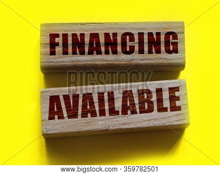 Financing Available Words On Wooden Blocks. Business Sponsorship Concept