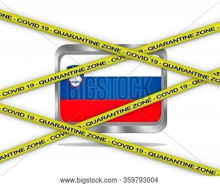 Covid-19 Warning Yellow Ribbon Written With: Quarantine Zone Cover 19 On Slovenia Flag Illustration.