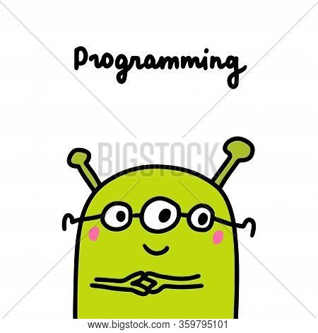 Ufo Programmer Humanoid In Cartoon Comic Style Green Monster Coding Profession