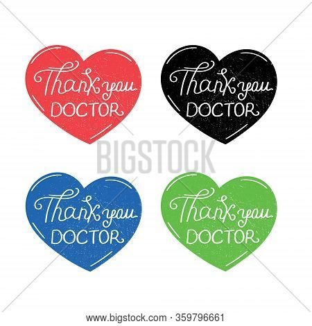 Thank You Doctor. Thank You Message To Doctors For Saving From Coronavirus. Hand Lettering Illustrat
