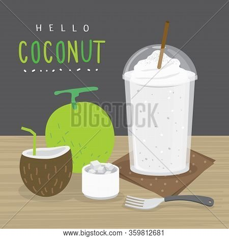 Coconut Juice, Drink Coconut Water And And Half Slice Coconut Vector.