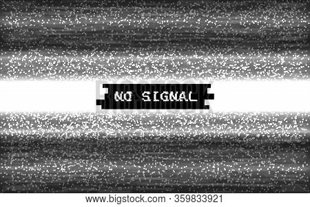 Glitch No Signal. Pixel Video Template. White And Black Lines Noise. Retro Vhs Effect. Monochrome Te