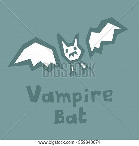 Vampire Bat Icon, Paper Cut. Abstract Silhouette On A Grey Or Green. Interactive Card For Learning E