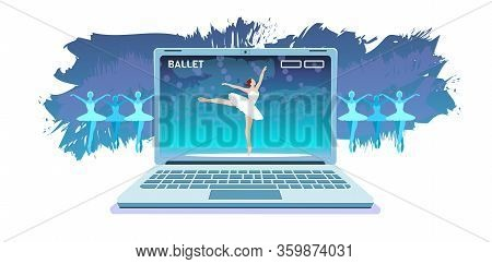 Online Ballet Productions Banner. Virtual Classic Choreography In Laptop Isolated On White Backgroun