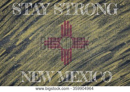 Covid-19 Warning. Quarantine Zone Covid 19 On New Mexico ,flag Illustration. Coronavirus Danger Area