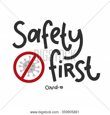 Covid-19 Stickers. Safety First. Coronavirus Lettering. Elements For Poster, Banners, Coffee Cups An
