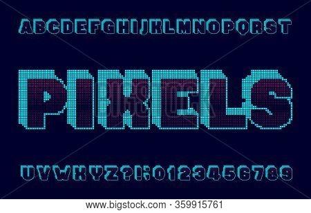 Pixels Alphapixels Alphabet Font. Digital Pixel Letters And Numbers. 80s Retro Style Typescript.bet