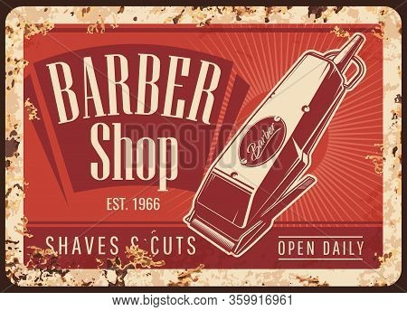 Barber Shop Hair Cut Trimmer Vintage Vector Rusty Metal Plate. Gentleman And Hipster Haircut, Beard