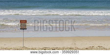 Beach Closed, Covid 19 Virus, Beach Closed Or Shutdown Concept Amid Coronavirus Fears And Panic Over