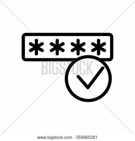 The Password Is Correct Icon Vector. The Password Is Correct Sign. Isolated Contour Symbol Illustrat