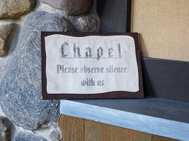 Chapel Please Observe Silence With Us Sign