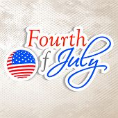 American independence day concept with text fourth of July on grungy background. poster