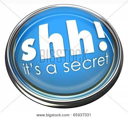 Shh It's a Secret Confidential Information Classified Button Light
