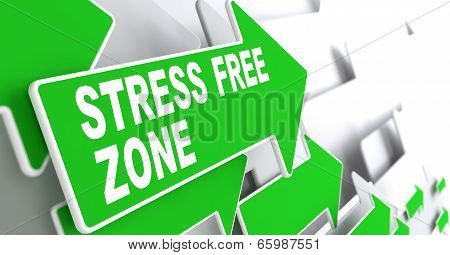 Stress Free Zone on Green Direction Sign - Arrow.