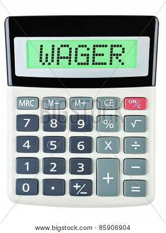 Calculator with WAGER on display on white background poster