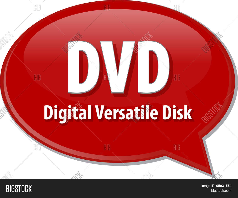 Speech Bubble Vector Photo Free Trial Bigstock Working Of Digital Versatile Disc Dvd Illustration Information Technology Acronym Abbreviation Term Definition Disk