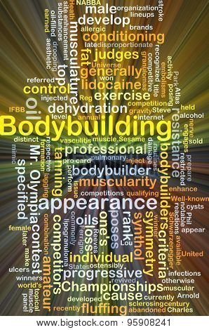 Background concept wordcloud illustration of bodybuilding glowing light poster