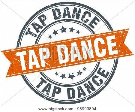 Tap Dance Round Orange Grungy Vintage Isolated Stamp