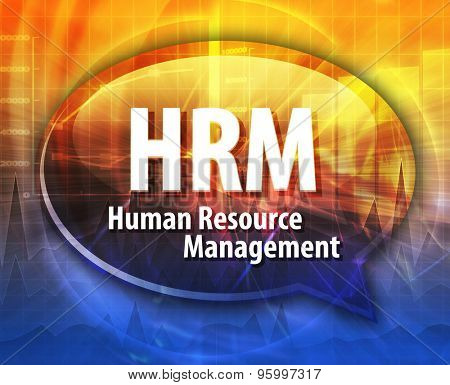 word speech bubble illustration of business acronym term HRM Human Resource Management