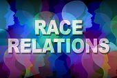 Race relations social issue concept as a group of people heads and faces of different colors with text as a symbol for multicultural relationship in society between ethnic groups and racial respect and understanding.. poster