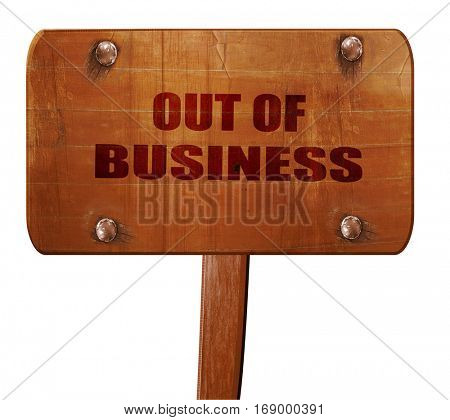Out of business background, 3D rendering, text on wooden sign