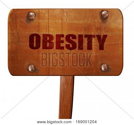 obesity, 3D rendering, text on wooden sign