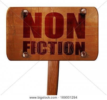 non fiction, 3D rendering, text on wooden sign