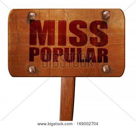 miss popular, 3D rendering, text on wooden sign