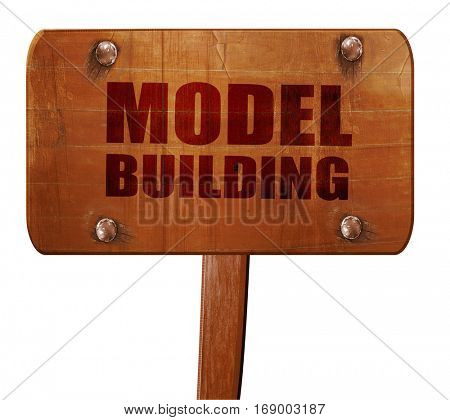 model building, 3D rendering, text on wooden sign