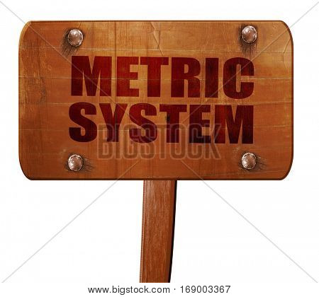 metric system, 3D rendering, text on wooden sign