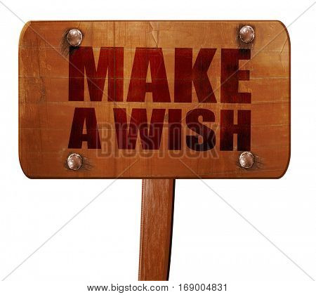 make a wish, 3D rendering, text on wooden sign