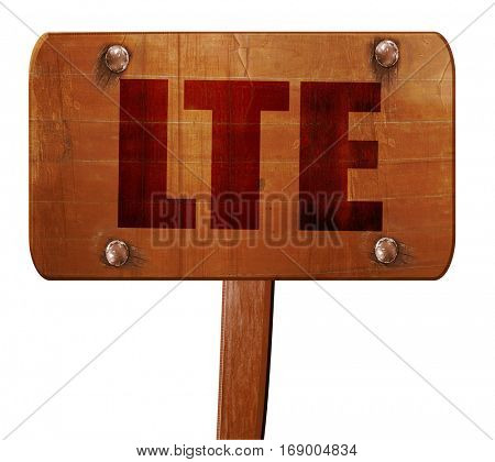 lte, 3D rendering, text on wooden sign
