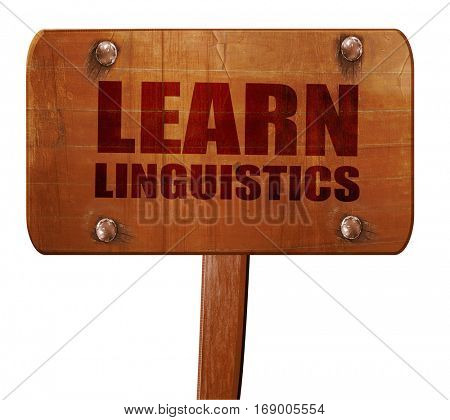 learn linguistics, 3D rendering, text on wooden sign